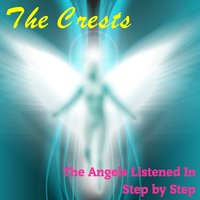 The Angels Listened In — The Crests
