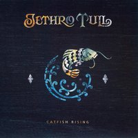 Catfish Rising — Jethro Tull
