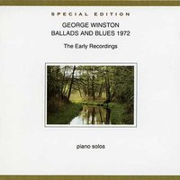Ballads And Blues 1972 — George Winston