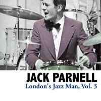 London's Jazz Man, Vol. 3 — Jack Parnell
