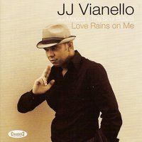 Love Rains On Me — JJ Vianello, Mecco & the Soul Bullets, JJ Vianello, Mecco & the Soul Bullets