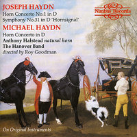 J&M Haydn: Horn Concertos — Йозеф Гайдн, Michael Haydn, Roy Goodman, Anthony Halstead, The Hanover Band