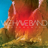 Movements — We Have Band