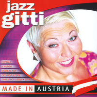 Made In Austria — Jazz Gitti
