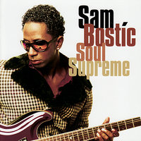 Soul Supreme — Sam Bostic