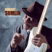 I Know You — Hubert Sumlin