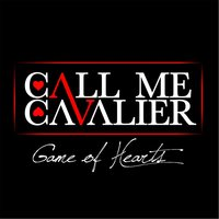 Game of Hearts — Call Me Cavalier