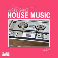 Nothing but House Music, Vol. 8 — сборник
