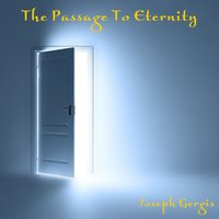 The Passage to Eternity — Joseph Gergis