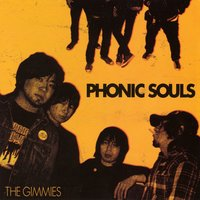 Phonic Souls — The Gimmies