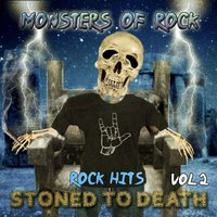 Monsters of Rock - Rock Hits, Stoned to Death, Vol. 2 — Kim Fowley