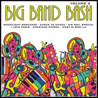 Big Band Bash, Vol. 2 — сборник