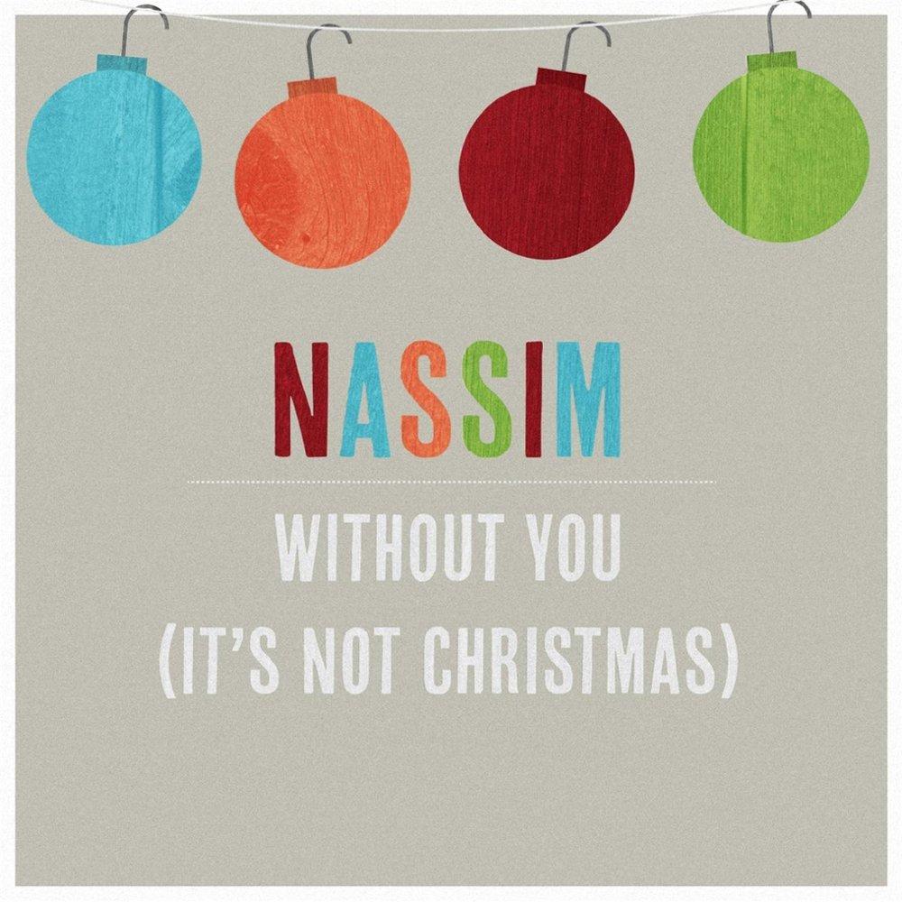 Without You (It\'s Not Christmas) — Nassim. Слушать онлайн на Яндекс ...
