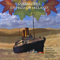 Sailing the Empress of Ireland — сборник