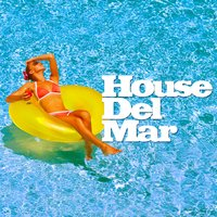 House Del Mar — Cafe Ibiza, Chill Out Del Mar, Chill Out Del Mar|Cafe Ibiza