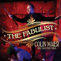 The Fabulist: Oboe and Other Things — Colin Maier
