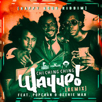 Way Up n Stay Up - Single — Chi Ching Ching, Popcaan, Beenie Man