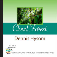 Cloud Forest — Dennis Hysom