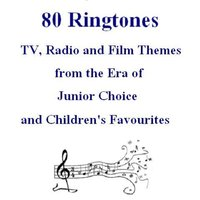 80 Ringtones - TV, Radio and Film Themes from the Era of Junior Choice and Children's Favourites — сборник