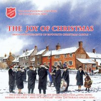 The Joy Of Christmas — International Staff Band Salvation Army, The International Staff Band Of The Salvation Army