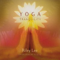 Yoga Tranquility — Riley Lee