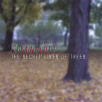 The Secret Lives of Trees — Roman(US)
