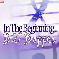 In The Beginning... — Big Bopper