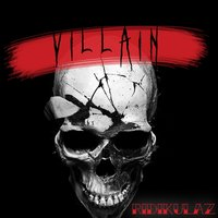 Villain — Ridikulaz