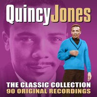 The Classic Collection — Quincy Jones