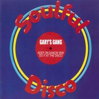 Keep On Dancin' b/w Do It At The Disco — Gary's Gang