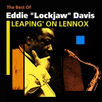 Leaping' On Lennox — Eddie Lockjaw Davis