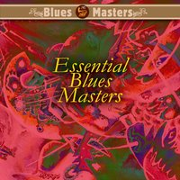 Essential Blues Masters — сборник