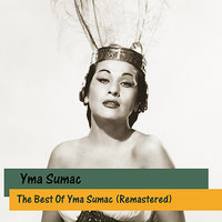 The Best Of Yma Sumac — Yma Sumac