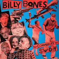 The Complexity of Stupidity — The Billy Bones