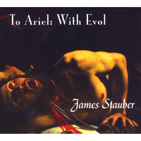 To Ariel: With Evol — james stauber