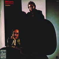 Intuition — Bill Evans, Eddie Gomez