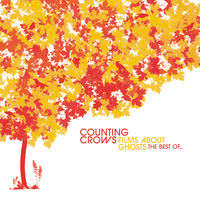 Films About Ghosts: The Best Of... — Counting Crows