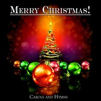 Merry Christmas! - Carols and Hymns — Irving Berlin