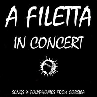 Songs and polyphonies from Corsica — A Filetta