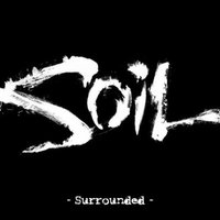 Surrounded (Re-Recorded 2010) — SOiL