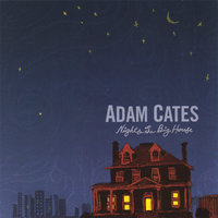 Nights At The Big House — Adam Cates