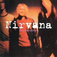 Performance — Nirvana