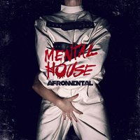 Mental House — Afromental