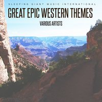 Great Epic Western Themes — сборник
