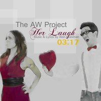 Her Laugh — The Aw Project
