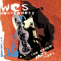 Impressions: The Verve Jazz Sides — Wes Montgomery
