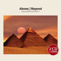 Anjunabeats Volume 7 — Above & Beyond