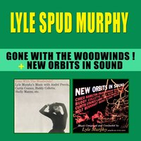 "Gone with the Woodwinds! + New Orbits in Sound — Buddy Collette, Lyle ""Spud"" Murphy, Curtis Counce"