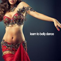 Learn to Belly Dance - Traditional Greek Belly Dancing Music — сборник
