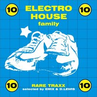 Electro House Family, Vol. 10 — сборник